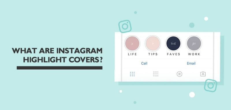 What are Instagram highlight covers