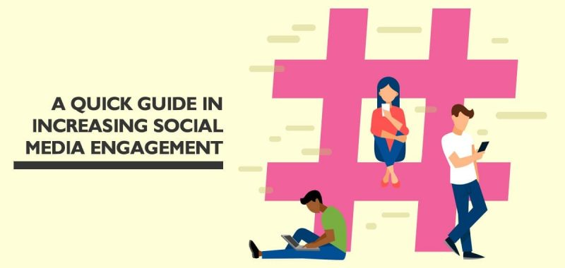 A quick guide to increasing social media engagement
