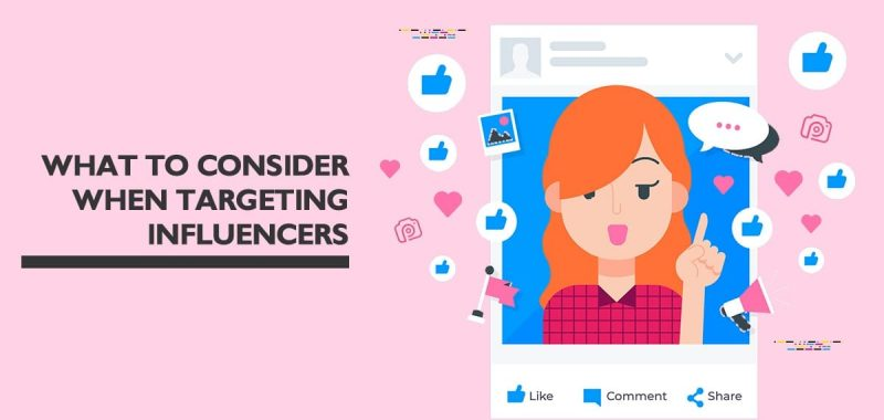 What to consider when targeting an influencer