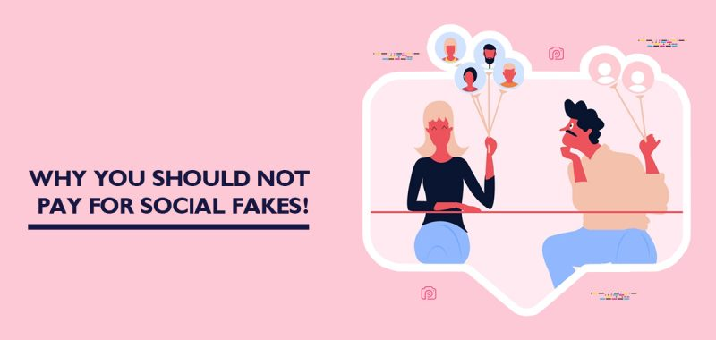 Why you should not pay for social fakes!