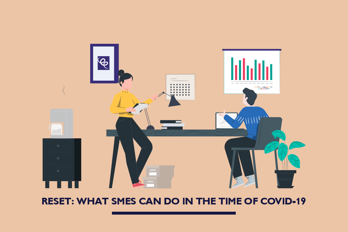 Reset: What SMEs can do in the time of COVID-19