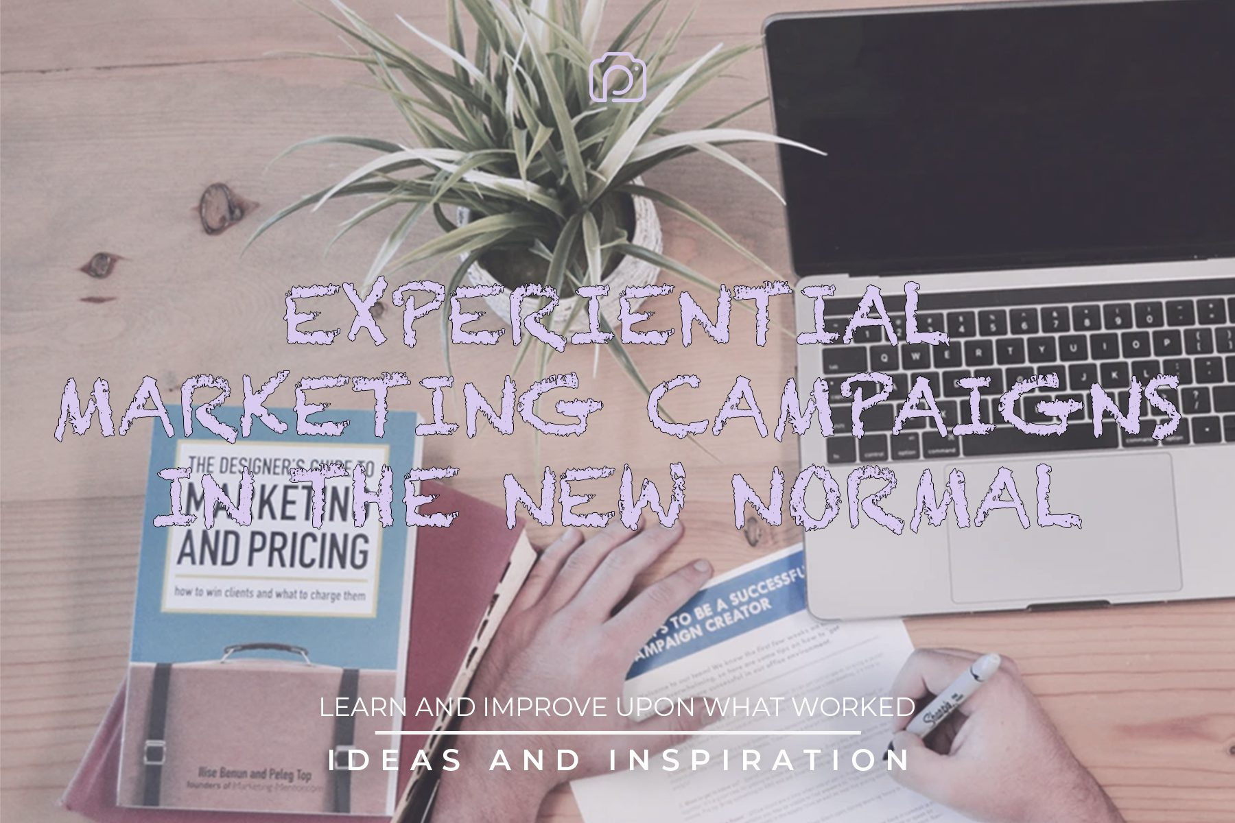 Experiential marketing campaigns in the new normal