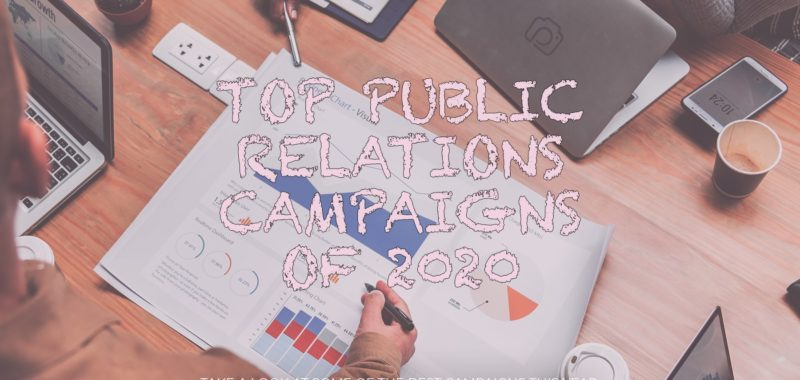 Top public relations campaigns of 2020