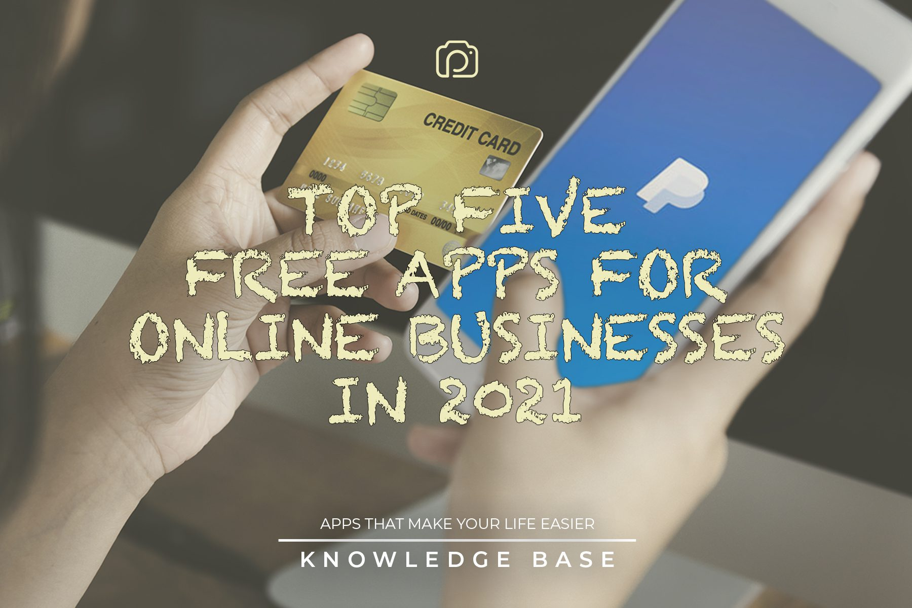 Top five free apps for online businesses in 2021