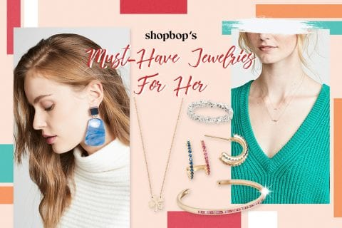Shopbop's must-have jewelleries for her