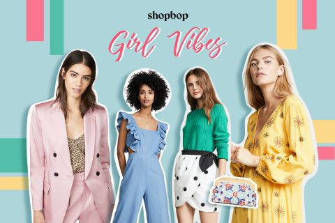 Shopbop feature: Girl Vibes!